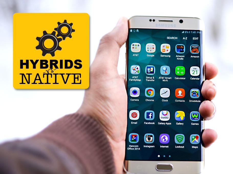 Hybrid Apps versus Native Apps